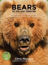 "Book ""Bears of the Last Frontier "" Chris Morgan"